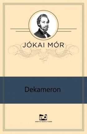 JÓKAI MÓR - Dekameron [eKönyv: epub, mobi]