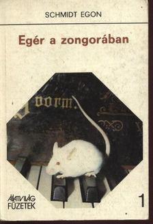 Schmidt Egon - Egér a zongorában [antikvár]