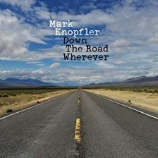 KNOPFLER, MARK - DOWN THE ROAD WHEREVER - CD -