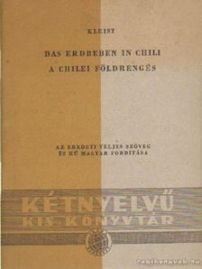 Heinrich von Kleist - Das erdbeben in chili - A chilei földrengés [antikvár]