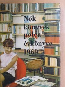 Ácsné Abonyi Éva - Nők könyvespolca évkönyve 1969 [antikvár]