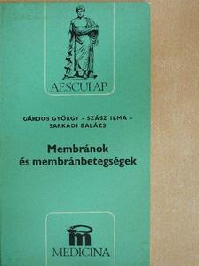 Gárdos György - Membránok és membránbetegségek [antikvár]