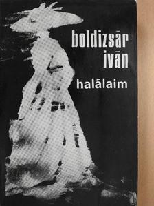 Boldizsár Iván - Halálaim [antikvár]