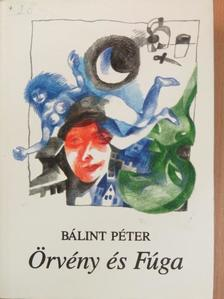 Bálint Péter - Örvény és Fúga [antikvár]