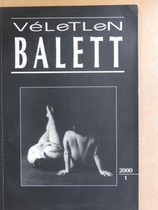 Babics Imre - Véletlen Balett 2000/1. [antikvár]