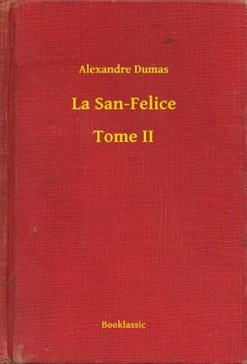 Alexandre DUMAS - La San-Felice - Tome II [eKönyv: epub, mobi]