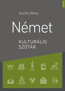 Györffy Miklós - Német kulturális szótár