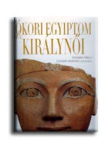 PIRELLI, ROSANNA - Az ókori Egyiptom királynői