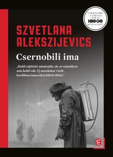 Alekszijevics, Szvetlana - Csernobili ima