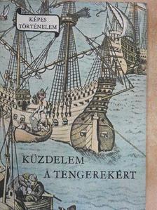 Erdődy János - Küzdelem a tengerekért [antikvár]
