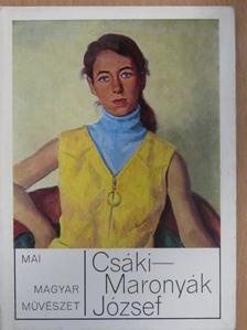 Pogány Ö. Gábor - Csáki-Maronyák József [antikvár]