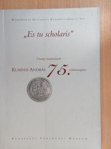 "Engel Pál - ""Es tu scholaris"" [antikvár]"