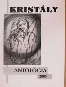 Aldobolyi Nagy Etelka - Kristály antológia 2003 [antikvár]