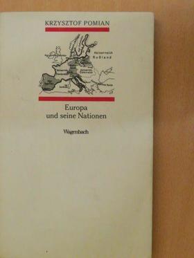 Krzysztof Pomian - Europa und seine Nationen [antikvár]