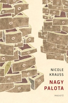 Nicole Krauss - Nagy Palota [eKönyv: epub, mobi]