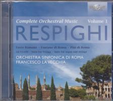 RESPIGHI - COMPLETE ORCHESTRAL MUSIC VOL.1 2CD FRANCESCO LA VECCHIA