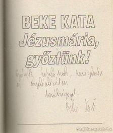 Beke Kata - Jézusmária, győztünk! [antikvár]