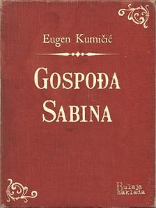 Kumièiæ Eugen - Gospoða Sabina [eKönyv: epub, mobi]