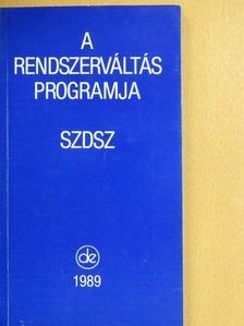 Andor Mihály - A rendszerváltás programja [antikvár]