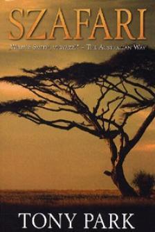 Tony Park - Szafari