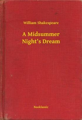 William Shakespeare - A Midsummer Nights Dream [eKönyv: epub, mobi]