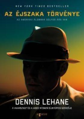 Dennis Lehane - Az éjszaka törvénye