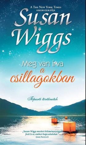 Susan Wiggs - Meg van írva a csillagokban
