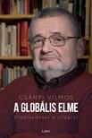CSÁNYI VILMOS - A globális elme - Elmélkedések a világról [eKönyv: epub, mobi]