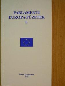 Parlamenti Európa-füzetek 1. [antikvár]