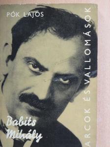 Pók Lajos - Babits Mihály alkotásai és vallomásai tükrében [antikvár]