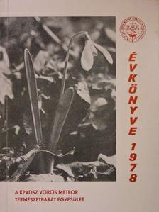 Balassy Zsolt - A KPVDSZ Vörös Meteor Természetbarát Egyesület Évkönyve 1978 [antikvár]