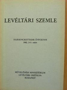 Bánkiné Molnár Erzsébet - Levéltári Szemle 1982. május-december [antikvár]