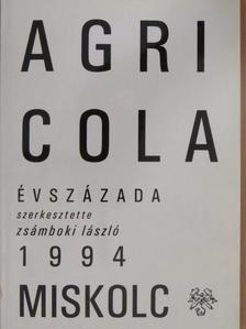 Benke István - Agricola évszázada [antikvár]