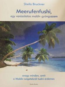 Rózsa Gábor - Meerufenfushi, egy varázslatos maldív gyöngyszem [antikvár]
