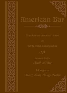 Aczél Miksa - AMERICAN BAR - DVD-VEL (REPRINT KIAD., MŰBŐR KÖTÉS)
