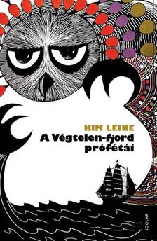 Kim Leine - A Végtelen-fjord prófétái ***
