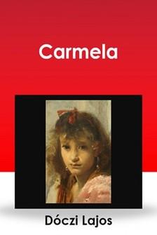 DÓCZI LAJOS - Carmela [eKönyv: epub, mobi]