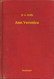 H. G. Wells - Ann Veronica [eKönyv: epub, mobi]
