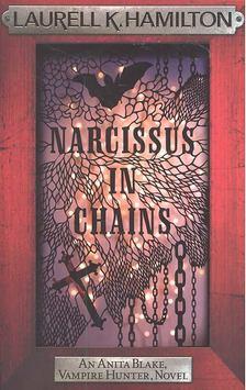 Laurell K Hamilton - Narcissus in Chains [antikvár]