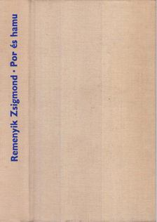 Remenyik Zsigmond - Por és hamu [antikvár]
