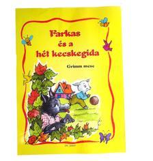 Radvány Zsuzsa - Farkas és a hét kecskegida