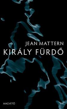 Jean Mattern - Király Fürdő [antikvár]