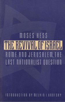 Moses Hess - The Revival of Israel [antikvár]