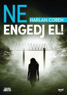 Harlan Coben - Ne engedj el! [eKönyv: epub, mobi]