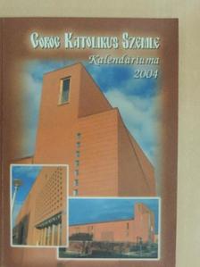 Dr. Keresztes Szilárd - Görög Katolikus Szemle Kalendáriuma 2004 [antikvár]