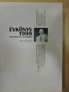 Balázs Bálint - Az 1956-os Intézet évkönyve 1999 [antikvár]