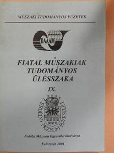 Dr. Szabó Ottó - Fiatal Műszakiak Tudományos Ülésszaka IX. [antikvár]