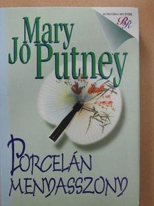 Mary Jo Putney - Porcelán menyasszony [antikvár]