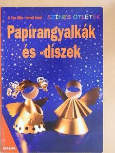 H. Vass Ildikó - Papírangyalkák és -díszek [antikvár]
