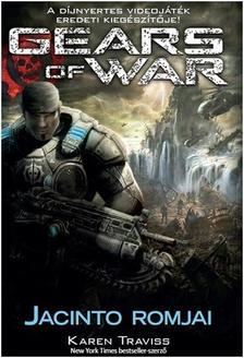 KAREN TRAVISS - GEAR OF WAR: JACINTO ROMJAI